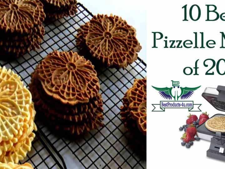 10 Best Pizzelle Maker of 2017