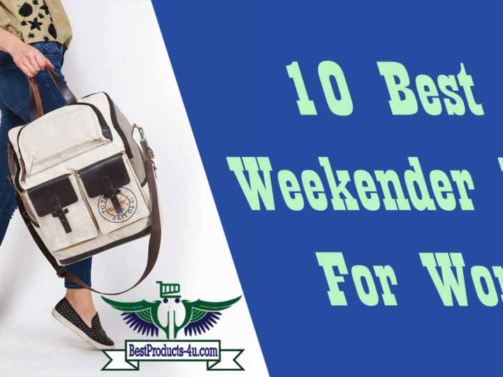 10 Best Weekender Bag For Women in 2019 – Review and Buying Guide