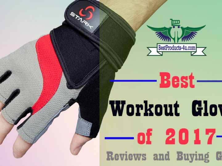 9 Best Workout Gloves Of 2017