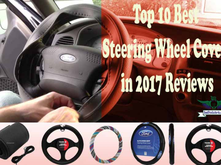 Top 10 Best Steering Wheel Covers in 2017 Reviews