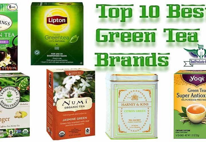 Top 10 Best Green Tea Brands of 2019 For Good Health