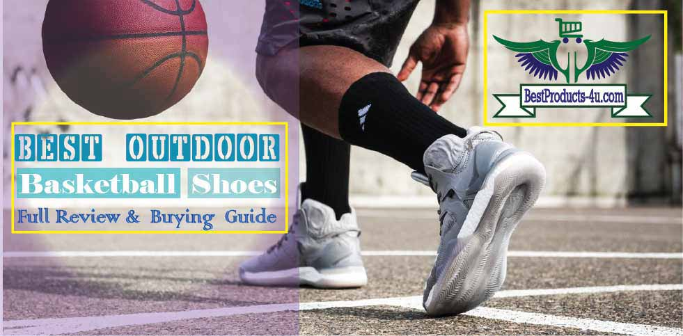 Updated] 10 Best Outdoor Basketball Shoes Of 2020: Full