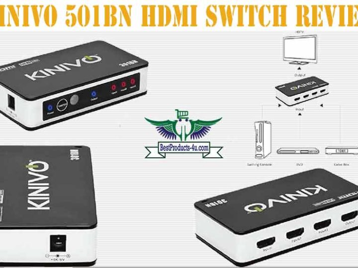 Kinivo 501BN The Best HDMI Switch Review of 2021