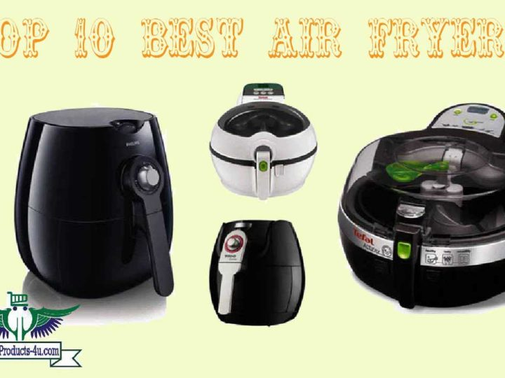 Recommended Top 10 Best Air Fryers Of 2020
