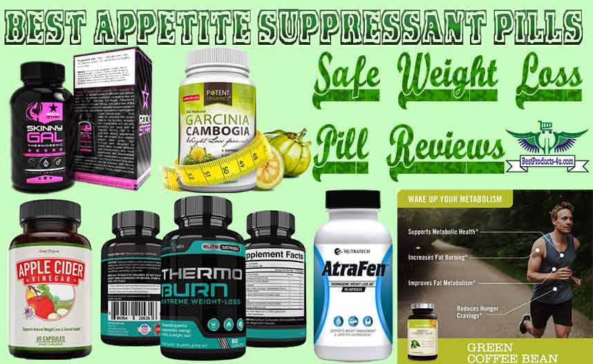 Top 12 Best Fda Approved Appetite Suppressant Pills Safe Weight Loss Pill Reviews Of 2020 Best Products For You