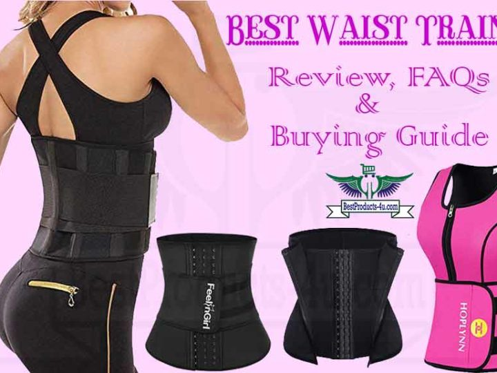 Top 20 Best Waist Trainer for Weight Loss – Review, FAQs and Buying Guide of 2019