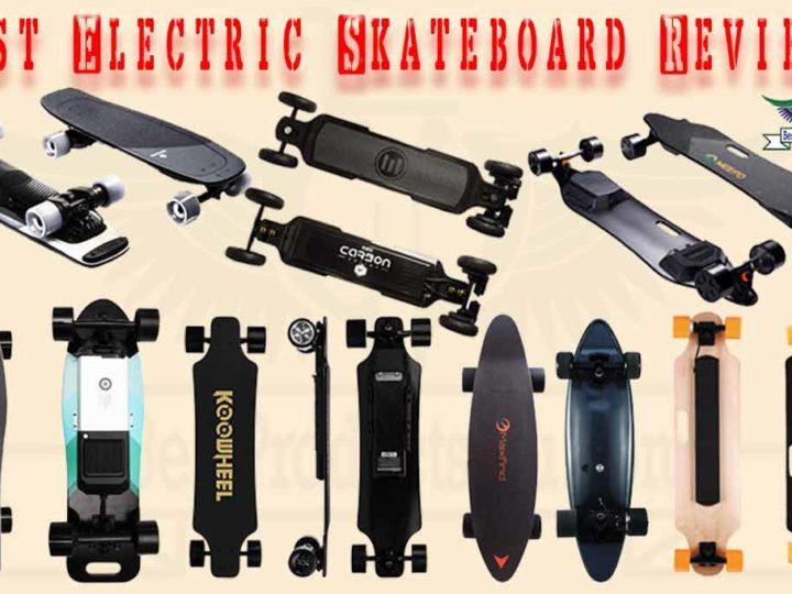 10 Best Electric Skateboard & 7 Cheap Electric Skateboard Review 2020