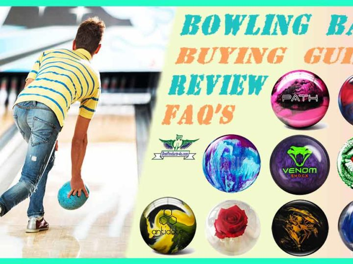 15 Best Bowling Ball Reviews | FAQ's | Buying Guide of 2020
