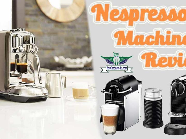Top 15 Nespresso Machines Review | FAQ's | Buying Guide of 2020