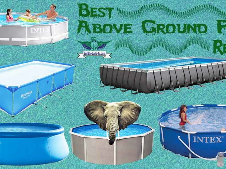 15 Best above Ground Pool Reviews & Buying Guide of 2020
