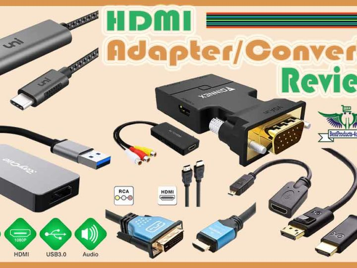 Different type of HDMI Adapter/Converter Reviews of 2020