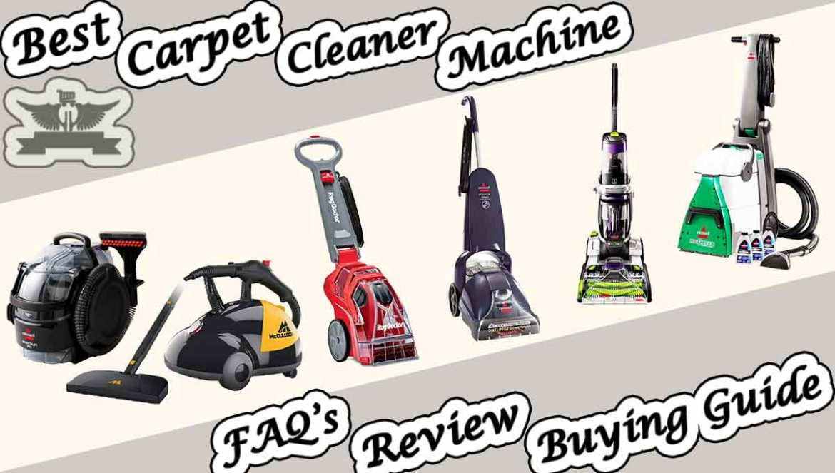 Top 20 Best Carpet Cleaner Machines Review Faq S Buying