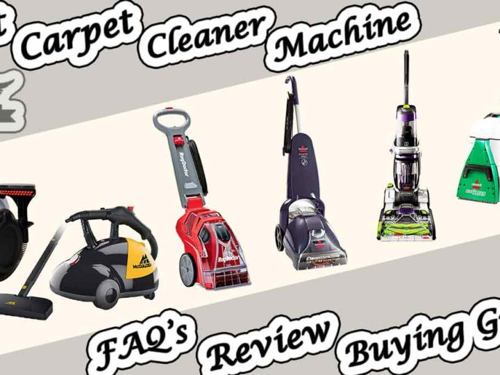 Top 20 Best Carpet Cleaner Machines Review | FAQ's | Buying Guide of 2020