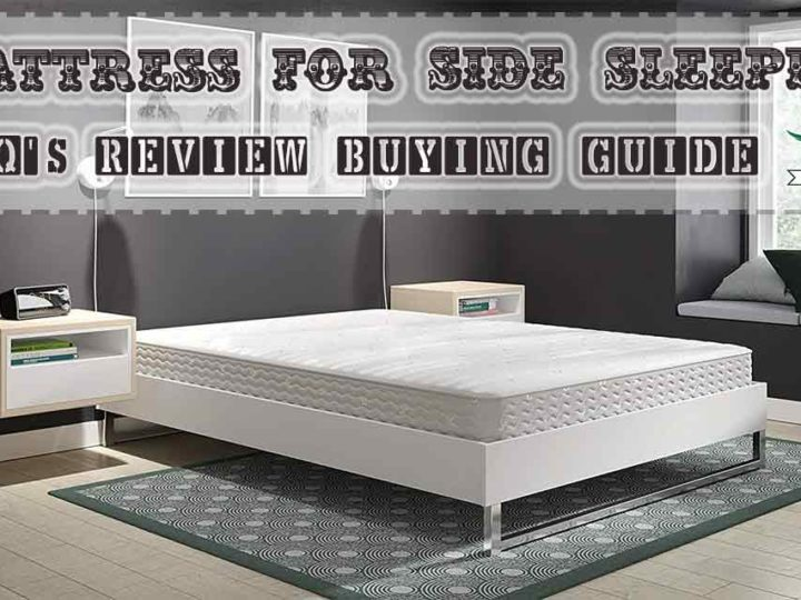 Top 20 Best Mattress for Side Sleepers Review | FAQ's | Buying Guide of 2020