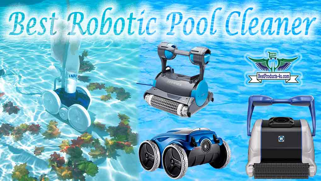 20 Best Robotic Pool Cleaner Reviews | FAQ\'s | Buying Guide ...