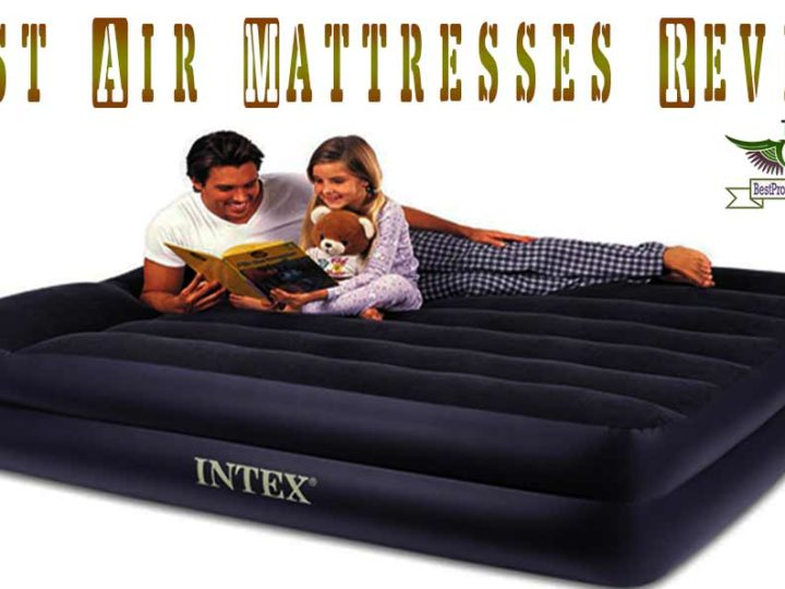 17 Best Air Mattresses Review in 2020