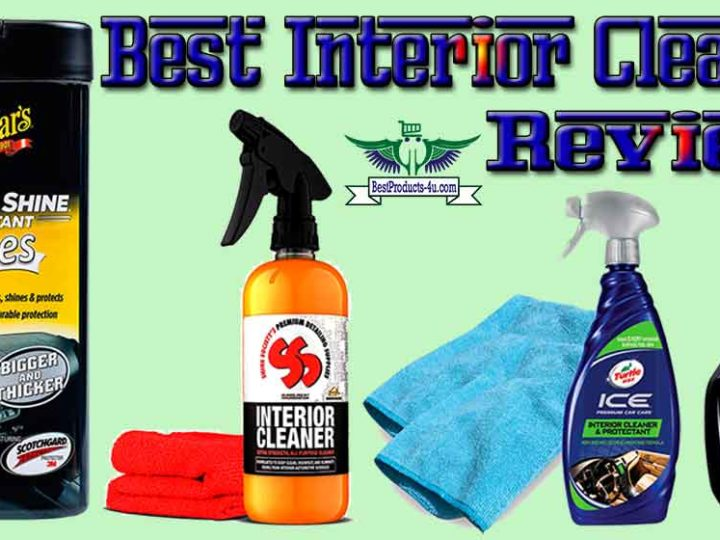 7 Best Interior Cleaner Review of 2020 | Best Car Interior Cleaner