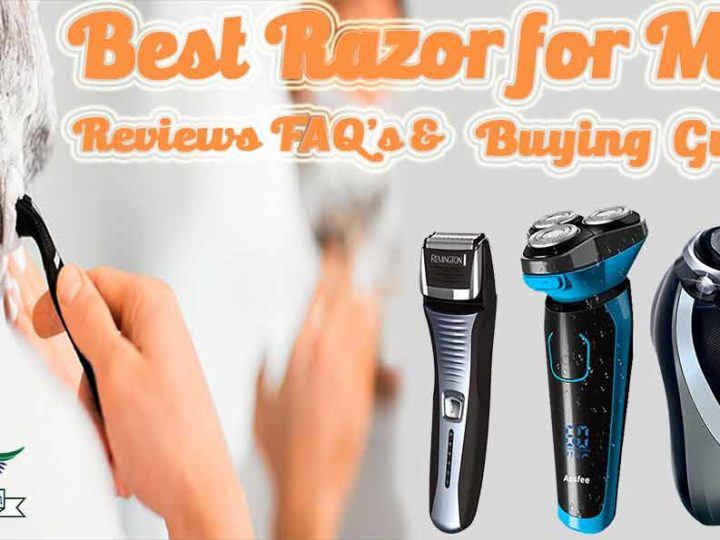 Top 20 Best Razor for Men Review and Buying Guide of 2020