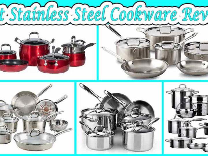 10 Best Stainless Steel Cookware Reviews | FAQ's | Buying Guide of 2020