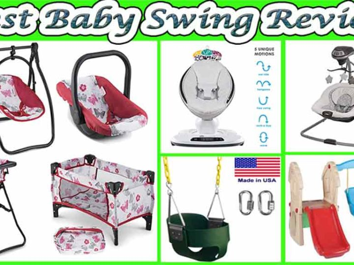 Best Baby Swing | Portable Baby Swing Reviews of 2020