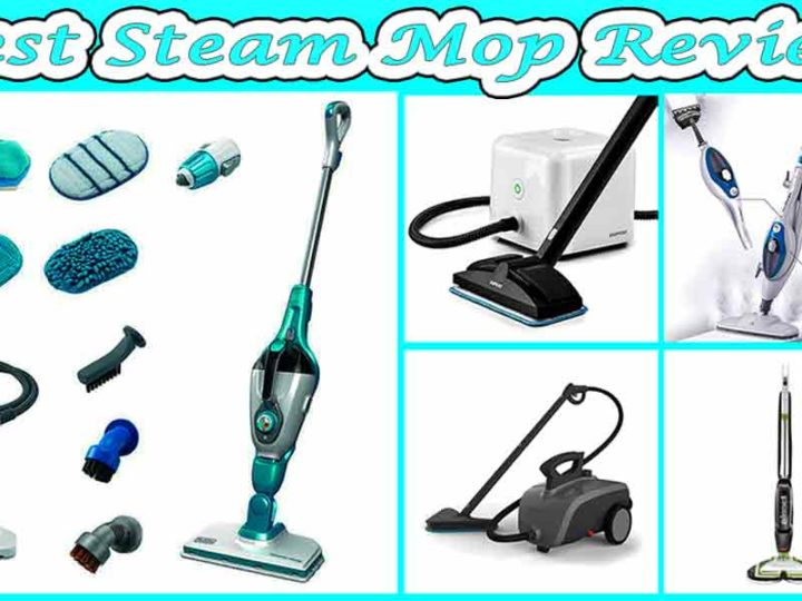 10 Best Steam Mop Reviews | FAQ's | Buying Guide of 2020