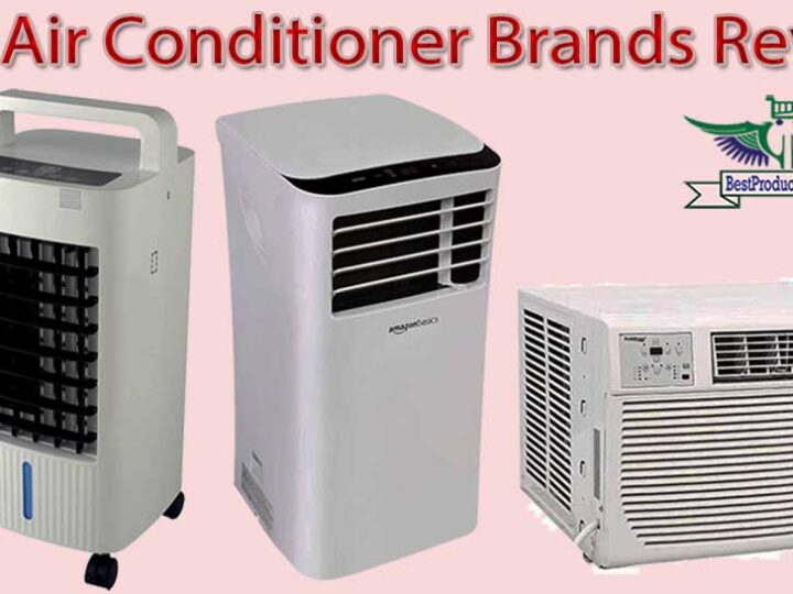 10 Best Air Conditioner Brands Review of 2021