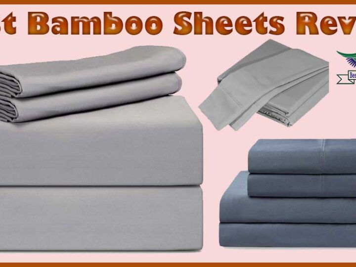 10 Best Bamboo Sheets Review of 2021