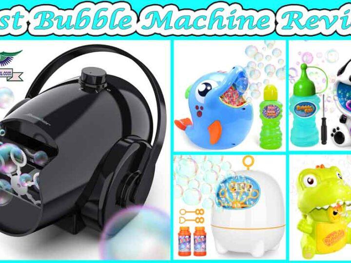 10 Best Bubble Machine Review of 2021