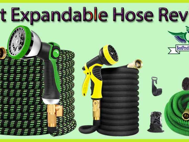 10 Best Expandable Hose Review of 2021